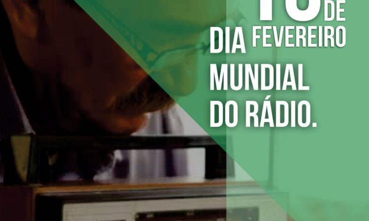 Dia mundial do Rádio!