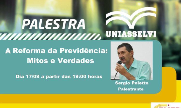 Sérgio Poletto fará palestra sobre os Mitos e Verdades da Reforma da Previdência