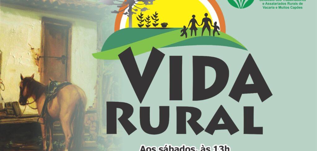 Programa Vida Rural 25 de setembro 2021 informativo do STR de Vacaria e Muitos Capões- Em Vídeo