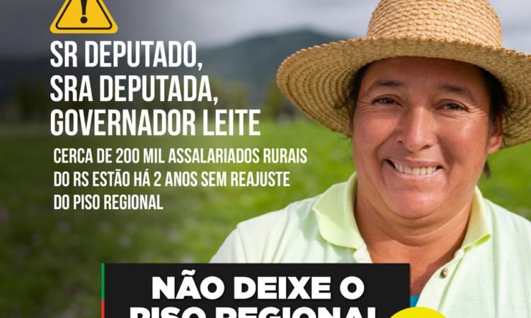 NÃO DEIXE O PISO REGIONAL ACABAR! REAJUSTE DE 10,3% JÁ!